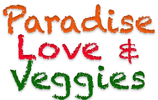 Paradise Love & Veggies